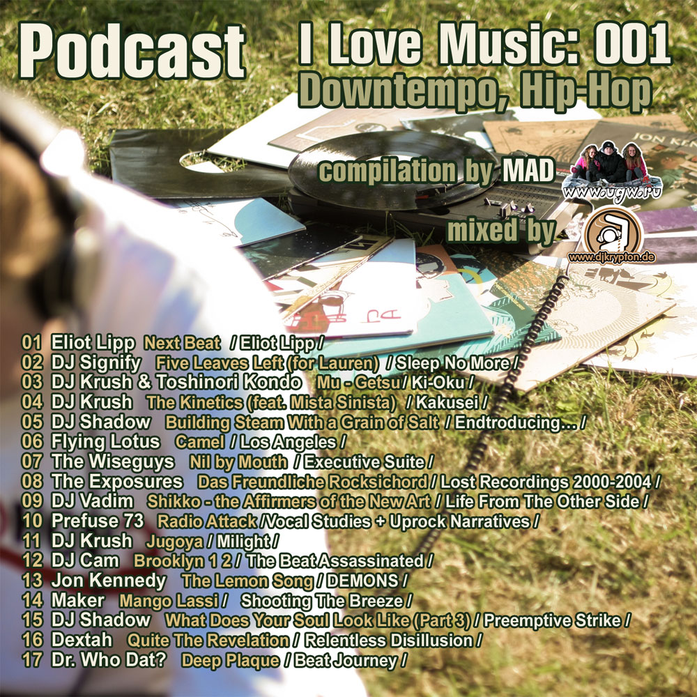 Podcast I Love Music 001 Downtempo Hip Hop Musik Lv